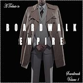 A Tribute to Boardwalk Empire Soundtrack, Vol. 1 (Music from the Original TV Series) by Various Artists