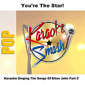 Karaoke Singing The Songs Of Elton John Part 2 by Studio Group