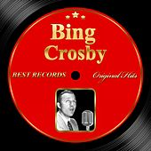 Original Hits: Bing Crosby by Bing Crosby
