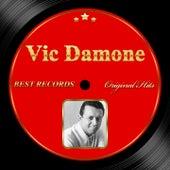 Original Hits: Vic Damone by Vic Damone