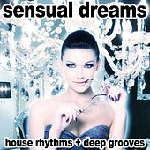 Sensual Dreams by Various Artists