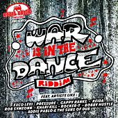 War Is In The Dance Riddim by Various Artists