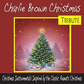 Charlie Brown Christmas Tribute: Christmas Instrumentals Inspired By the Classic Peanuts Christmas by Robbins Island Music Group