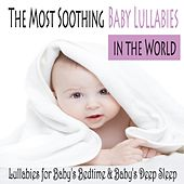 The Most Soothing Baby Lullabies in the World: Lullabies for Baby's Bedtime & Baby's Deep Sleep by Robbins Island Music Group