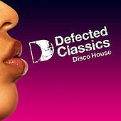 Defected Classics - Disco by Various Artists