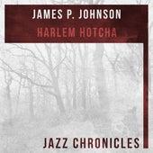Harlem Hotcha (Live) by James P. Johnson