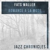 Romance a La Mode (Live) by Fats Waller