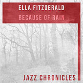 Because of Rain (Live) by Ella Fitzgerald
