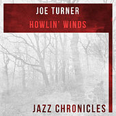 Howlin' Winds (Live) by Big Joe Turner
