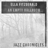 An Empty Ballroom (Live) by Ella Fitzgerald
