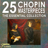 25 Chopin Masterpieces - The Essential Collection by Various Artists