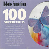 Baladas Románticas - 100 Superéxitos by Various Artists