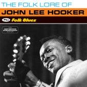 The Folk Lore of John Lee Hooker + Folk Blues (Bonus Track Version) by John Lee Hooker