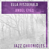 Angel Eyes (Live) by Ella Fitzgerald