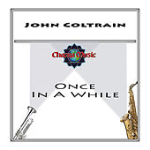 Once in a While by John Coltrane