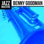 Jazz Masters: Benny Goodman by Benny Goodman