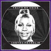 That's My Voice von Aretha Franklin
