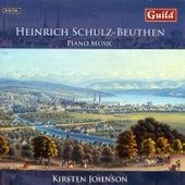Piano Music by Heinrich Schulz-Beuthen by Kirsten Johnson