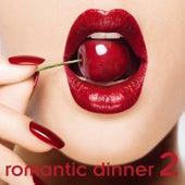 Romantic Dinner Vol. II by Various Artists