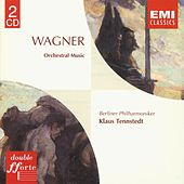 Wagner: Orchestral pieces from the Operas by Berliner Philharmoniker