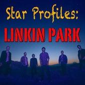 Star Profile: Linkin Park by Linkin Park