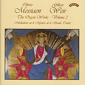 Messiaen - The Complete Organ Works - Vol 2 - Organ of Arhus Cathedral, Denmark by Dame Gillian Weir