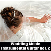 Wedding Music: Instrumental Guitar Vol. 2 by The O'Neill Brothers Group