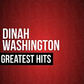 Dinah Washington Greatest Hits by Dinah Washington