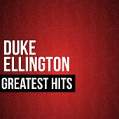 Duke Ellington Greatest Hits by Duke Ellington