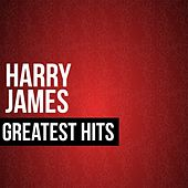 Harry James Greatest Hits by Harry James