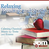 Relaxing Reading and Study Classics – Calming Classical Music for Tests and Exams by APM Symphony Orchestra