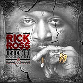 Rich Forever by Rick Ross