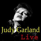 Judy Garland Live by Judy Garland