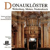 Donauklöster - Weltenburg, Metten, Niederaltaich by Various Artists