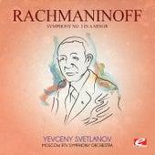 Rachmaninoff: Symphony No. 3 in A Minor, Op. 44 (Digitally Remastered) by Yevgeny Svetlanov