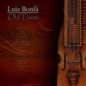 Old Times by Luiz Bonfá