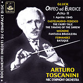 Toscanini: Orfeo ed Euridice, Act II & Various by Various Artists