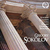 Grigory Sokolov Plays Schubert, Schumann, Chopin, Scriabin, Stravinsky, Prokofiev by Grigory Sokolov