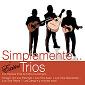 Simplemente... Exitos Tríos by Various Artists