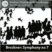 Bruckner: Symphony No. 7 (Live) by Berlin Staatskapelle