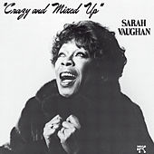 Crazy & Mixed Up by Sarah Vaughan