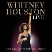 Whitney Houston Live: Her Greatest Performances by Whitney Houston
