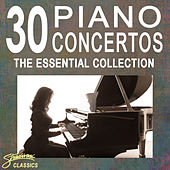 30 Piano Concertos - The Essential Collection by Various Artists