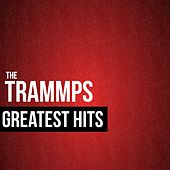The Trammps Greatest Hits by The Trammps