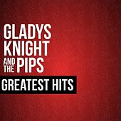 Gladys Knight & The Pips Greatest Hits by Gladys Knight