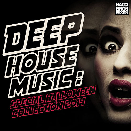 Deep house music special halloween collection 2014 by for Best deep house music albums