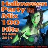 Halloween Party Progressive House Acid Trance Mix 100 Hits DJ Mix 2014 + 1 Hr Mix by Various Artists