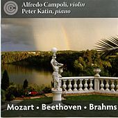 Mozart, Beethoven & Brahms: Works for Violin & Piano by Alfredo Campoli