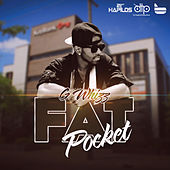 Fat Pocket - Single by G-Whizz