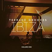 Terrace Grooves - Ibiza, Vol. 1 (Best of Deep & Chill House for Bar & Hotel Lounge) by Various Artists